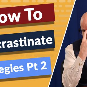 There are 3 ways to procrastinate but why do you want to procrastinate? I'll tell you how to use these strategies in a positive way.